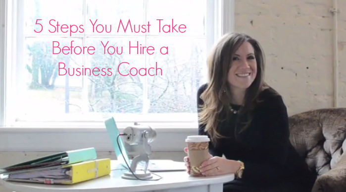 5 Steps You Must Take Before You Hire a Business Coach