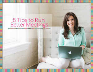 8 Tips to Run Better Meetings