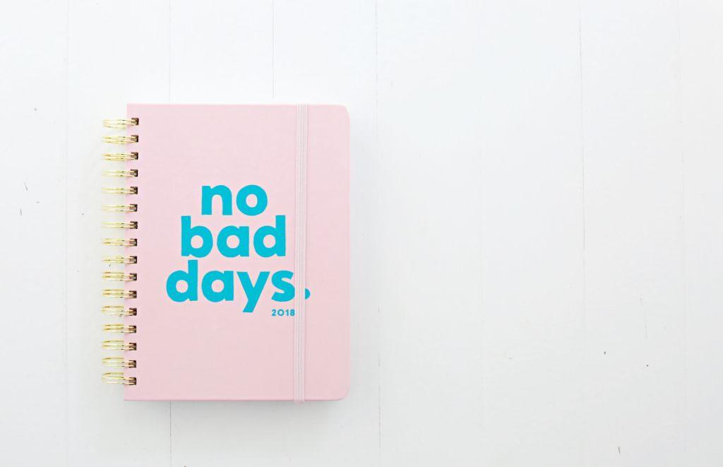 No Bad Days Planner