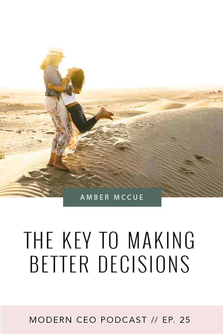 The Key to Making Better Decisions