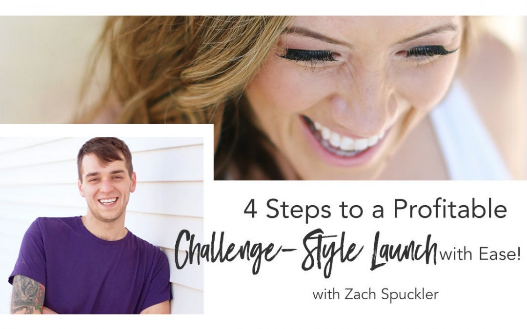 4 Steps to a Profitable Challenge-Style Launch with Ease!