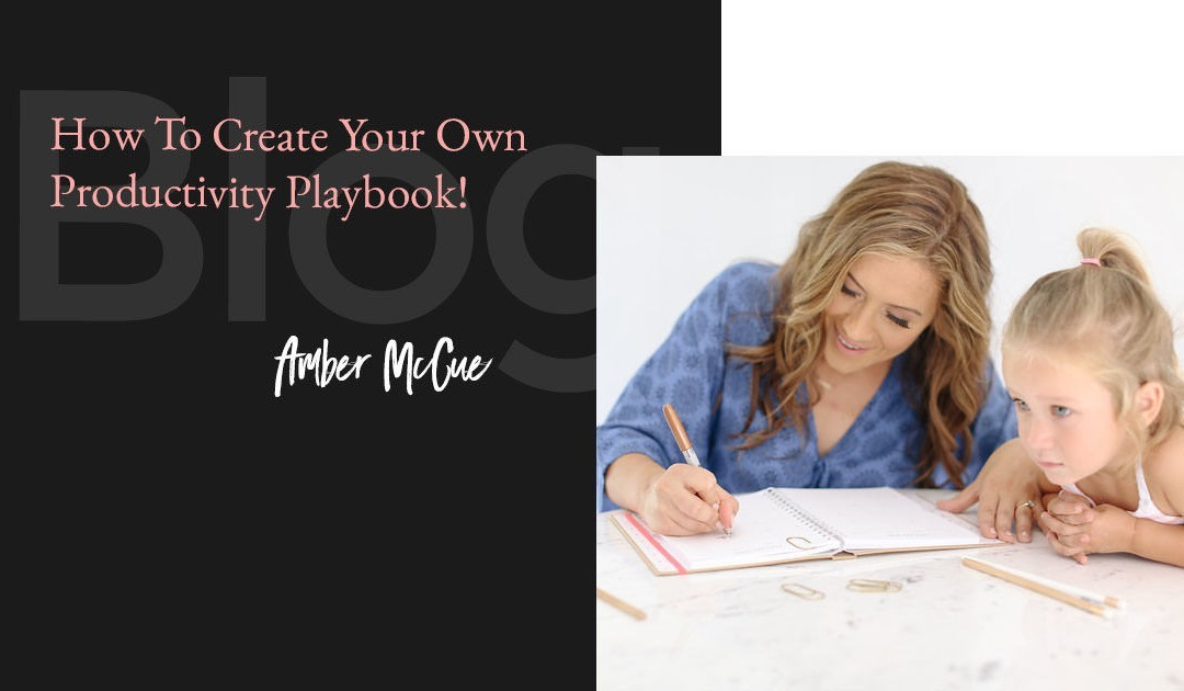 How To Create Your Own Productivity Playbook!