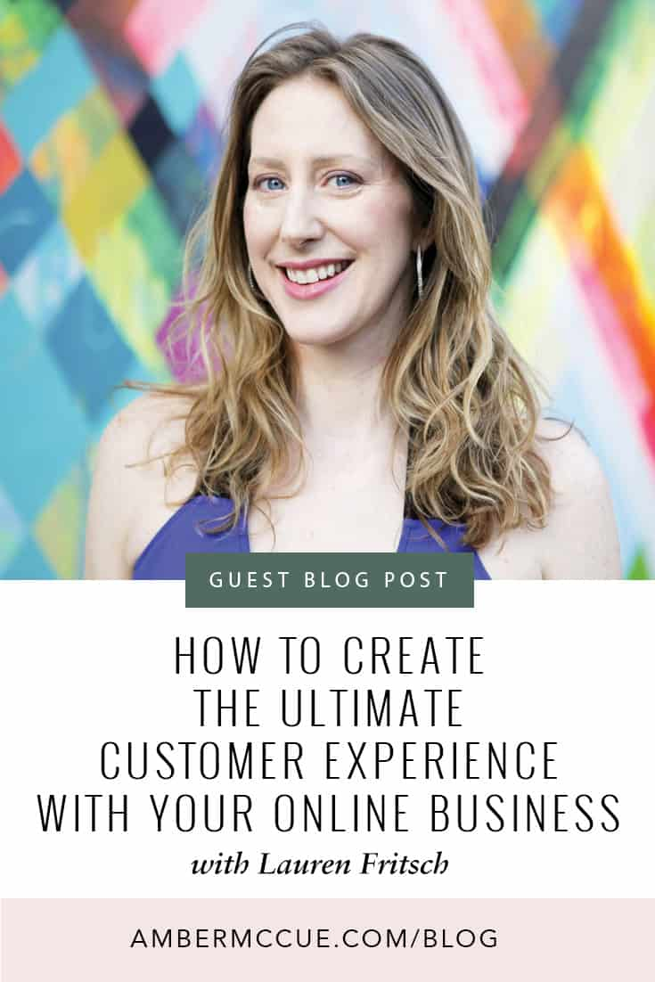 How To Create the Ultimate Customer Experience With Your Online Business