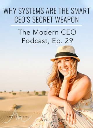 Why Systems are the Smart CEO's Secret Weapon — And How to Make Your Own!