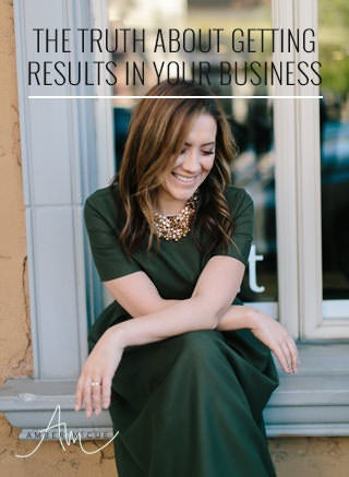 The Truth About Getting Results In Your Business