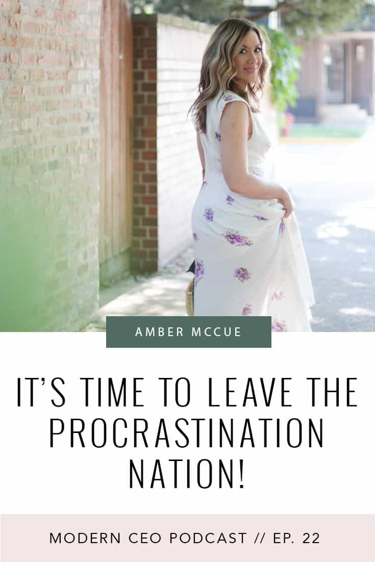 It's Time to Leave the Procrastination Nation!