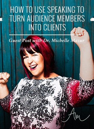How to Use Speaking to Turn Audience Members into Clients